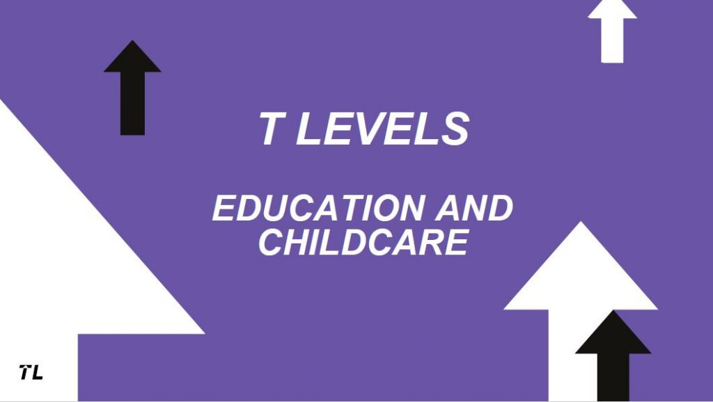Webinar Slides – T Levels: Education and Childcare