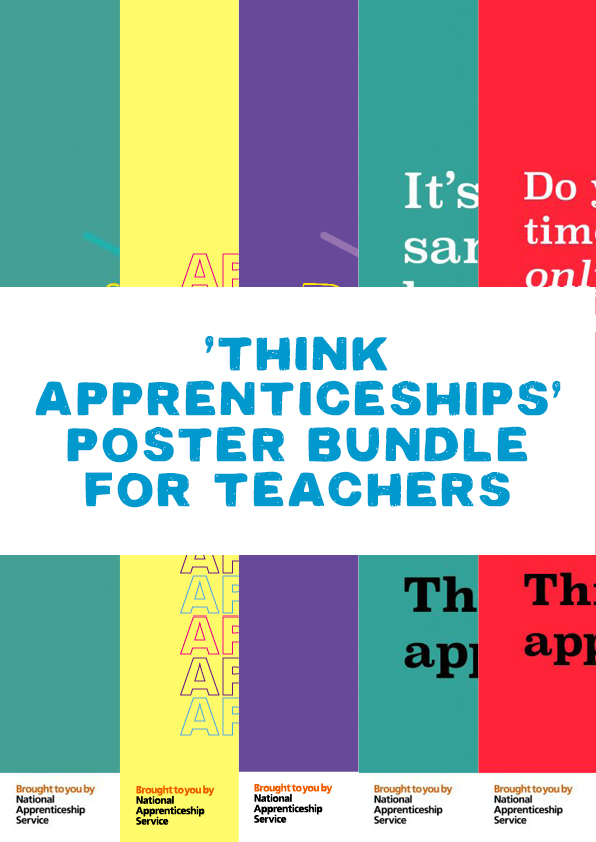 Think Apprenticeships Poster Bundle For Teachers