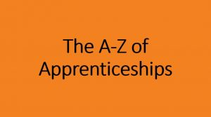 The A-Z of apprenticeships
